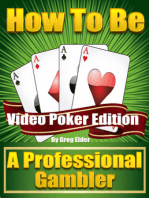 How to be a Professional Gambler