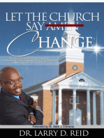 Let The Church Say Change