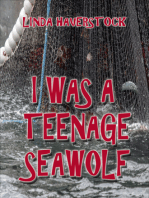 I Was a Teenage Seawolf
