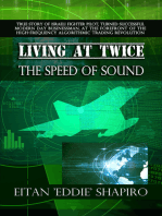Living at Twice the Speed of Sound