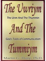 The Uwriym and the Tummiym