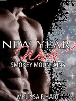 New Year Wish (Smokey Mountains, Book 2) (Erotic Romance - Holiday Romance)