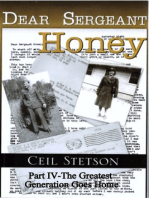 Dear Sergeant Honey Part IV The Greatest Generation Goes Home