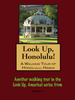 Look Up, Honolulu! A Walking Tour of Honolulu, Hawaii