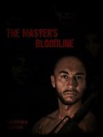 The Master's Bloodline (The Master's Bloodline Series