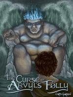 The Curse of Arvyl's Folly