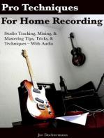 Pro Techniques For Home Recording
