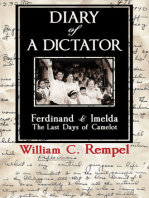 Diary of a Dictator: Ferdinand & Imelda: The Last Days of Camelot