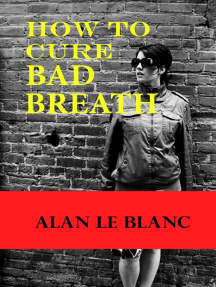 How To Cure Bad Breath: Understanding The Causes Of Bad Breath And The Cure For Bad Breath