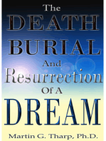 The Death, Burial, and Resurrection of a Dream
