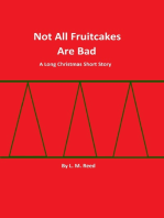 Not All Fruitcakes Are Bad