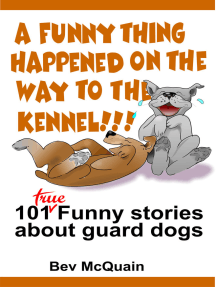 A Funny Thing Happened on the Way to the Kennel