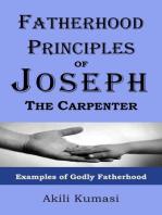 Fatherhood Principles of Joseph the Carpenter