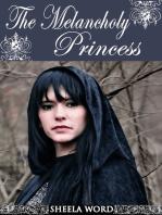 The Melancholy Princess