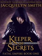 Keeper of Secrets (Fatal Empire Fantasy Quartet, Part 1)