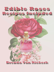 Edible Roses: Recipes Included