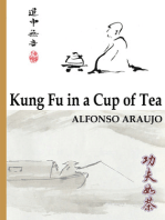 Kung Fu in a Cup of Tea