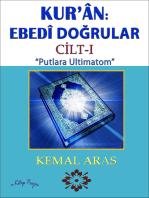 """Kur'ân: Ebedî Doğrular """"Putlara Ultimatom"""" Cilt I"""