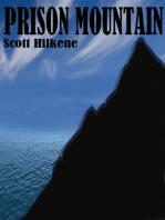 Prison Mountain
