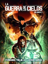 La Guerra de los Cielos. Volumen 3