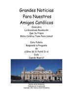 Grandes Noticias Para Nuestros Amigos Católicos