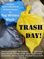 Trash Day!