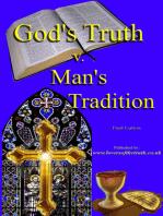 God's Truth v Man's Tradition