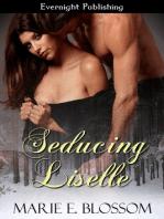 Seducing Liselle