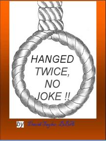 Hanged Twice No Joke