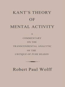 Kant's Theory of Mental Activity: A Commentary on the Transcendental Analytic of the Critique of Pure Reason