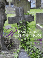 Embracing Redemption, Book Four