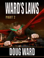 Ward's Laws Part 2