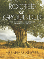 Rooted & Grounded