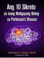 Ang 10 Sikreto sa isang Maligayang Buhay sa Parkinson's Disease