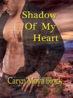 Shadow of My Heart