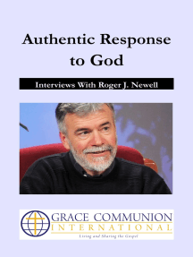 Authentic Response to God: Interviews With Roger J. Newell