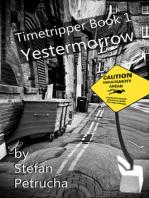 Timetripper Book One