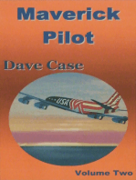 Maverick Pilot, Volume Two