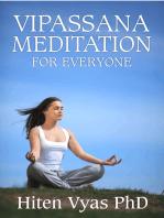 Vipassana Meditation For Everyone