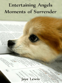 Entertaining Angels ~ Moments of Surrender
