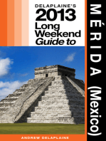 Delaplaine's 2013 Guide to Merida (Mexico)