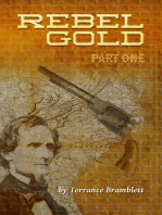 Rebel Gold Part One