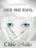 See No Evil (The Faded Trilogy, Book 2)