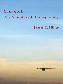 Shiftwork: An Annotated Bibliography