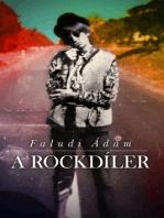 A Rockdíler