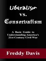 Liberalism vs. Conservativism