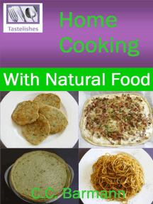 Tastelishes Home Cooking: With Natural Food