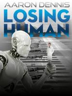 Losing Human