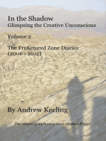 In the Shadow - Vol 2, The FraKctured Zone Diaries (2006 - 2012)