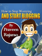 How To Stop Worrying & Start Blogging